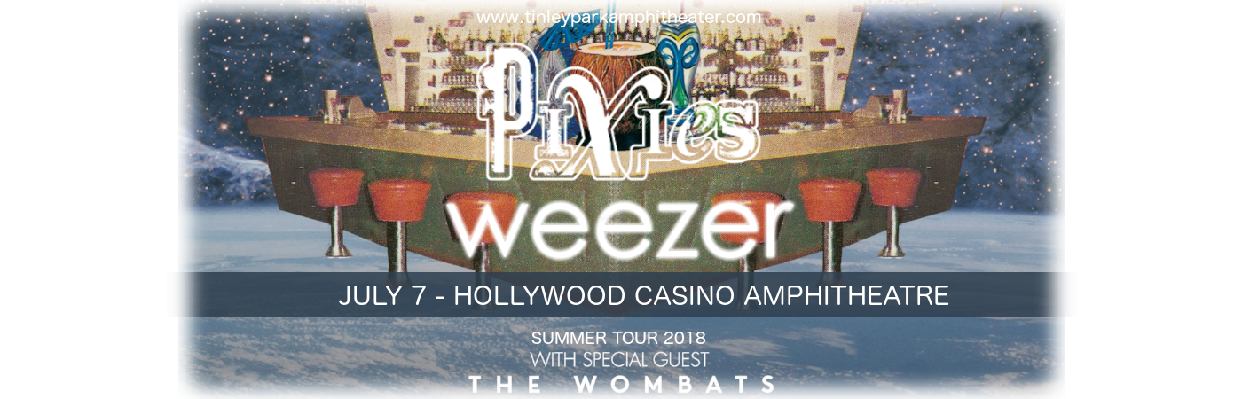 Weezer, Pixies & The Wombats at Hollywood Casino Ampitheatre