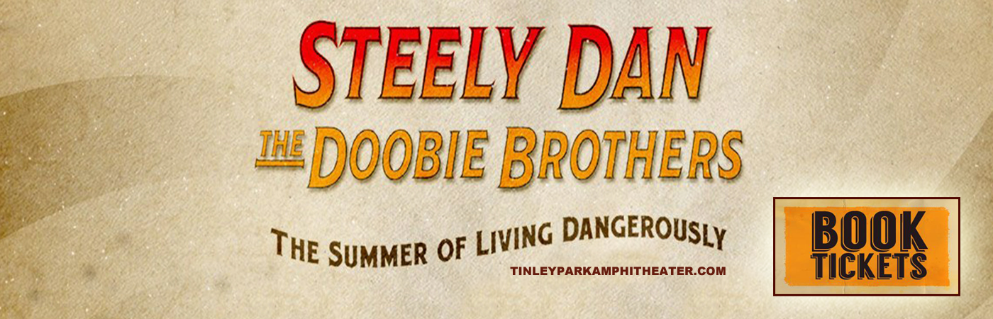 Steely Dan & The Doobie Brothers at Hollywood Casino Ampitheatre