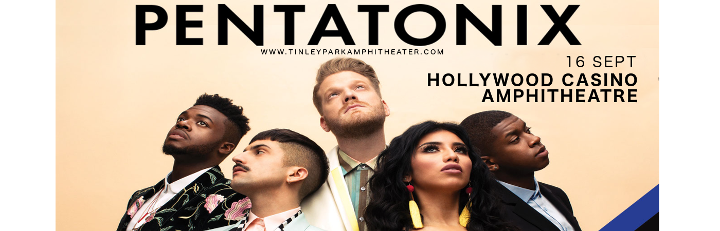 Pentatonix at Hollywood Casino Ampitheatre