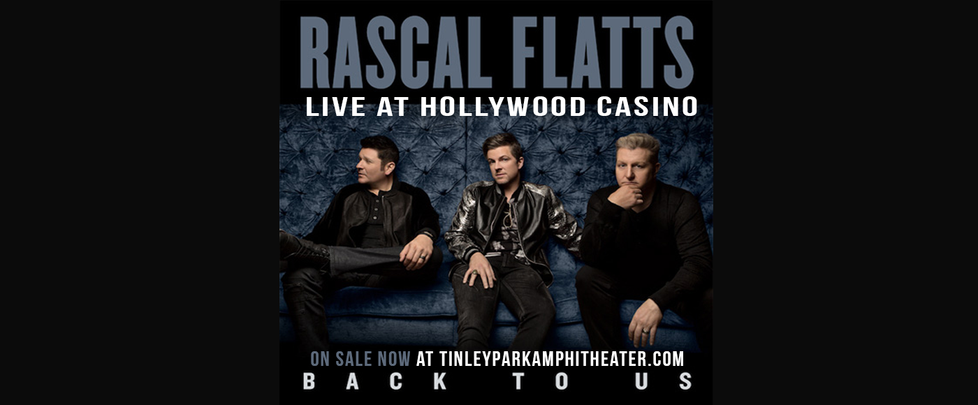 Rascal Flatts & Dan and Shay at Hollywood Casino Ampitheatre
