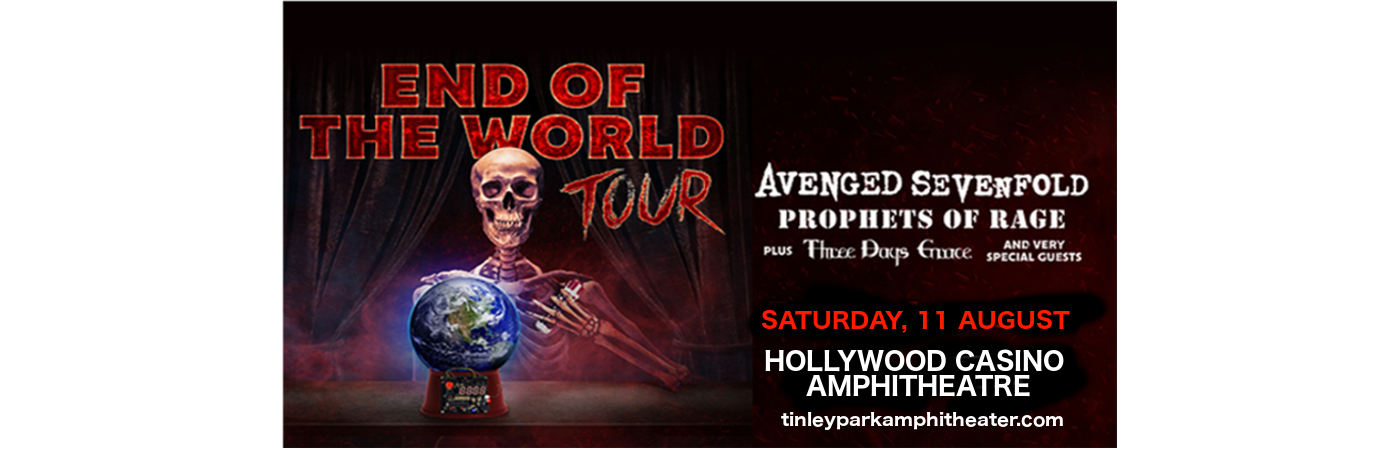**CANCELLED** End of the World Tour: Avenged Sevenfold, Prophets of Rage & Three Days Grace at Hollywood Casino Ampitheatre