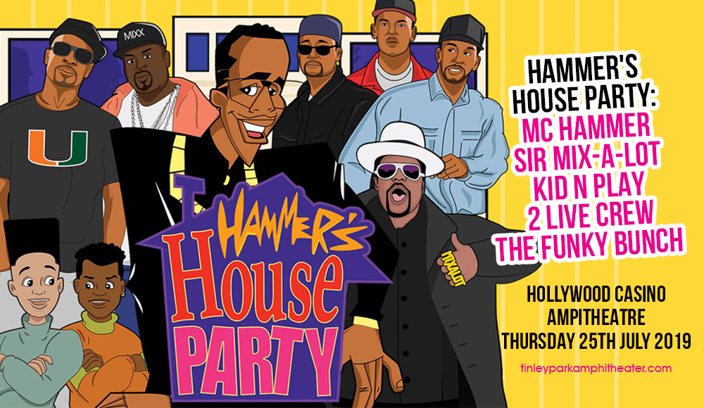 Hammer's House Party: MC Hammer, Sir Mix-a-Lot, Kid n Play, 2 Live Crew & The Funky Bunch at Hollywood Casino Ampitheatre