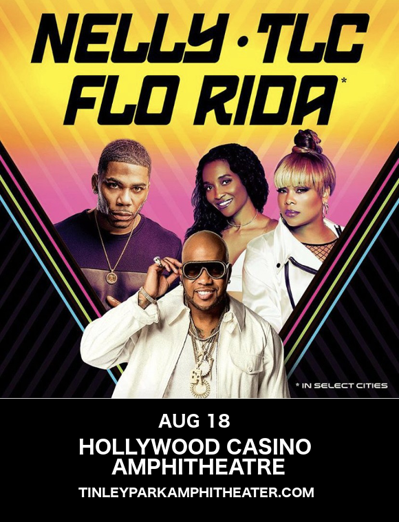 Nelly & TLC  at Hollywood Casino Ampitheatre