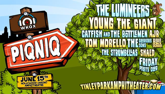 101WKQX Piqniq: The Lumineers, Young The Giant, Catfish and the Bottlemen, Tom Morello, AJR & Blue October at Hollywood Casino Ampitheatre