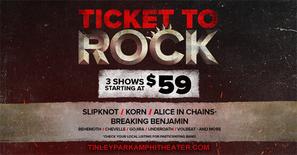 2019 Ticket To Rock Tickets (Includes All Performances) at Hollywood Casino Ampitheatre