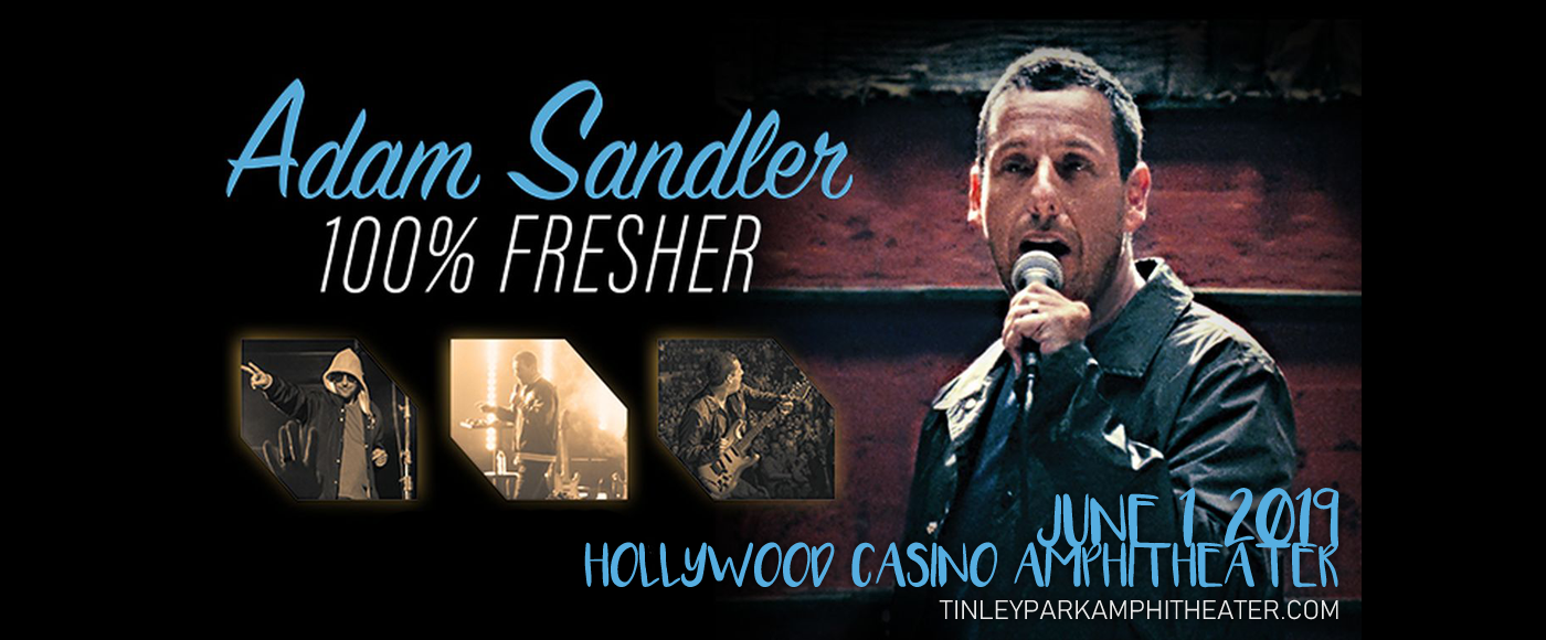 Adam Sandler at Hollywood Casino Ampitheatre