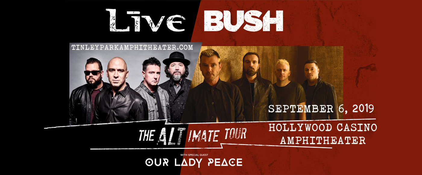 Live, Bush & Our Lady Peace at Hollywood Casino Ampitheatre