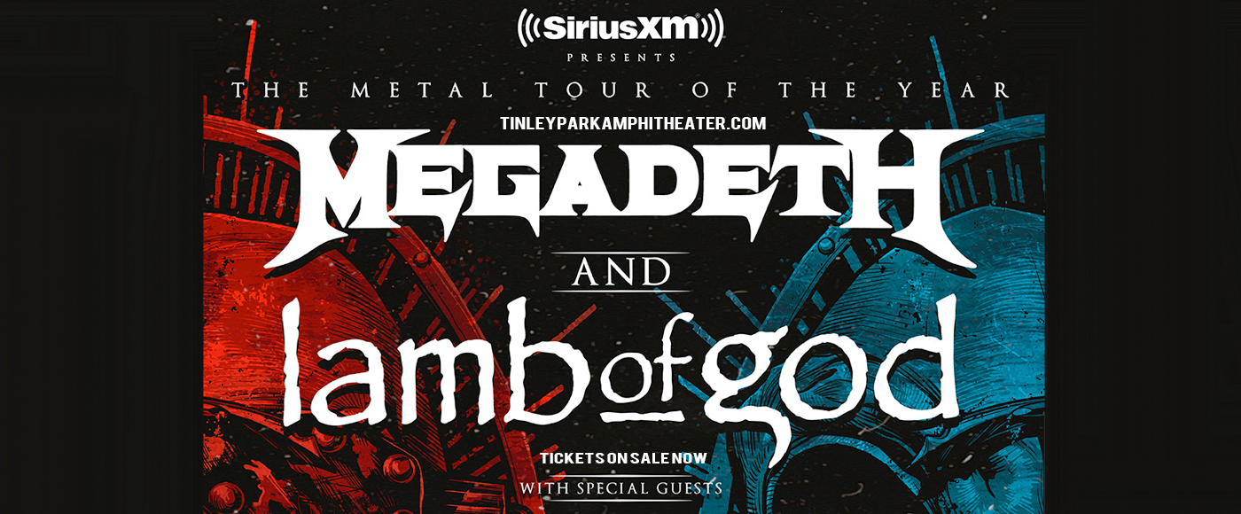 Megadeth & Lamb of God at Hollywood Casino Amphitheatre