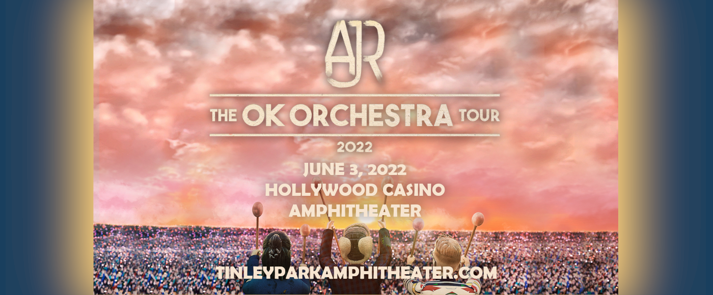 AJR at Hollywood Casino Amphitheatre