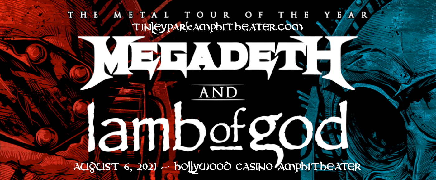 Megadeth & Lamb of God at Hollywood Casino Amphitheatre